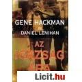 Eladó Gene Hackman Daniel Lenihan: Az igazság ára