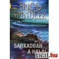 Erica Spindler: Sarkadban a halál