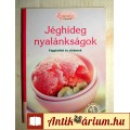 Eladó Jéghideg Nyalánkságok-Fagylaltok és Sörbetek (2007) 7kép+tartalom