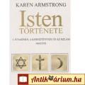 Eladó Karen Armstrong: ISTEN TÖRTÉNETE - A judaizmus, a kereszténység és az