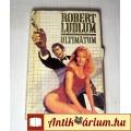 Eladó Ultimátum 2 (Robert Ludlum) 1991 (5kép+Tartalom :) Akció, Kaland