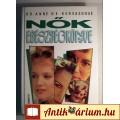 Eladó Nők Egészségkönyve (Dr. Anne de Kervasdoué) 1992 (6kép+tartalom)