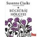 Eladó Susanna Clarke: Búcsúbáj hölgyei