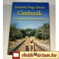 Cimborák (Homoki-Nagy István) 2004 (7kép+Tartalom :) remek állapotban