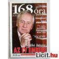 Eladó 168 Óra 2001/51-52.szám (Politikai Hetilap Tartalomjegyzékkel :)