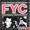 FINE YOUNG CANNIBALS - THE RAW & THE COOKED (LP)