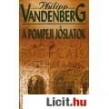 Eladó Philipp Vandenberg: A pompeji jóslatok