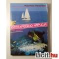 Egy Expedíció Naplója (1987) 3kép+Tartalom :) Útleírás