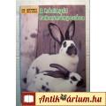 Eladó A Házinyúl Takarmányozása (1991) 6kép+tartalom (Állattartás)