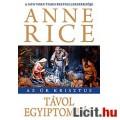 Eladó Anne Rice: Távol Egyiptomtól (Az Úr Krisztus 1.)