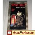 A Pepita Macska (Vavyan Fable) 1992 (5kép+Tartalom :) Akció Kaland