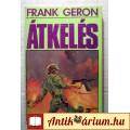 Átkelés (Frank Geron) 1989 (5kép+tartalom) Akció, Kaland