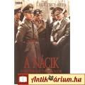 Laurence Rees: A nácik - Történelmi tanulságok