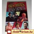 Híres Emberek, Érdekes Történetek (Végvári László) 2010 (5kép+Tart. :)
