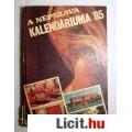 Eladó A Népszava Kalendáriuma 1985 (3db állapot képpel :) Tartalomjegyzékkel