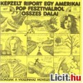 Eladó KÉPZELT RIPOTRT EGY AMERIKAI POP-FESZTIVÁLRÓL (LP)
