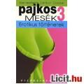 Eladó Pajkos mesék 3. - Erotikus történetek