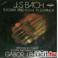 Eladó J. S. BACH - Toccata and fugue in D minor- Közreműködik: LEHOTKA GÁBOR