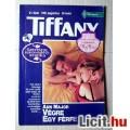 Eladó Tiffany 21. Végre Egy Férfi (Ann Major) Tartalommal :)