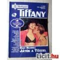 Eladó Tiffany 71. Játék a Tűzzel (Mary Maxwell) v1 (Tartalommal :)