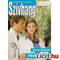 Anne Herries: Védtelenül  - Szívhang 240.