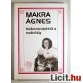 Eladó Kullancscsípéstől a Maláriáig (Makra Ágnes) 1994 3kép Tartalommal :)
