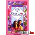 Eladó Erich Segal: Only Love – Csak a szerelem