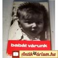 Babát Várunk (Minerva) 1973 (7kép+tartalom)