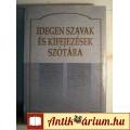 Eladó Idegen Szavak és Kifejezések Szótára (2002) 7kép+tartalom
