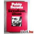 Eladó Bevallom Éltem (Pablo Neruda) 1977 Tartralom/jegyzékkel (3db képpel)