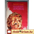 Eladó Elszabadul a Pokol (Nemere István) 1990 (Akció, Kaland) 3kép+tartalom