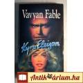 Eladó Kyra Eleison (Vavyan Fable) 1995 (Akció, Kaland) 5kép+tartalom