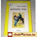 Kinizsi Pál (Tatay Sándor) 1991 (Ifjúsági) 5kép+tartalom