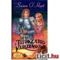 Eladó Susan O'Hart: A titokzatos várúrnő - Kard & szerelem
