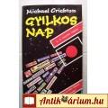 Eladó Gyilkos Nap (Michael Crichton) 1993 (5kép+tartalom) Krimi