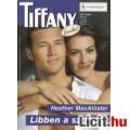 Eladó Heather MacAllister: Libben a szoknya - Tiffany 210.