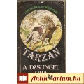 Eladó Edgar Rice Burroughs: TARZAN  A DZSUNGEL URA (könyv)