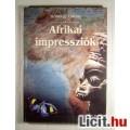 Eladó Afrikai Impressziók (Kőszegi Gábor) 2000 Tartalom/jegyzékkel (4képpel)