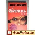 Eladó A Givenchy-kód (Julie Kenner) 2008 (4kép+tartalom) Akció , Kaland