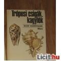 Eladó trópusi csigák,kagylók (Búvár zsebkönyv)