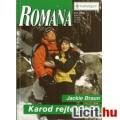 Eladó Jackie Braun: Karod rejtekében - Romana 373.