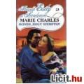 Eladó Marie Charles: Mondd, hogy szeretsz! - Második Esély a Szerelemre 23.