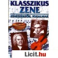 Eladó KLASSZIKUS ZENE /zeneszerzők, fogalmak (Diák-kiskönyvtár)