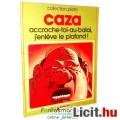 Eladó Külföldi képregény - Philippe Caza 1978 - accroche-toi-au-balai, j'enl?ve le plafond ! -  Sc?nes