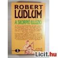 A Skorpió Illúzió 2.kötet (Robert Ludlum) 1994 Tartalommal (3képpel :)