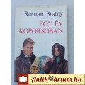 Eladó Roman Bratny EGY ÉV KOPORSÓBAN