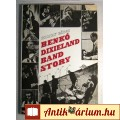 Benkó Dixieland Band Story (Koltay Gábor) 1982 (Diszkográfia) 7kép+tar