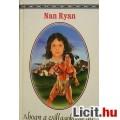 Nan Ryan: Ahogy a csillagokban áll - Indián romantika