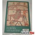 Eladó Európa születése Képes történelem sorozat