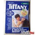 Tiffany 6. A Megálmodott Asszony (Linda Lael Miller) v2 (Tartalommal:)